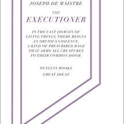 Doorlezen of niet? The executioner van Joseph de Maistre
