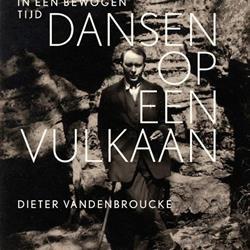 Doorlezen of niet? Dansen op een vulkaan van Dieter Vandenbroucke (Bezige Bij Antwerpen)