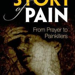 Doorlezen of niet? The story of pain. From prayer to painkillers van Joanna Bourke (Oxford University Press)