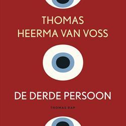 Doorlezen of niet? De derde persoon van Thomas Heerma van Voss (Uitgeverij Thomas Rap)
