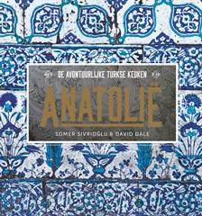 Anatolië, Somer Sivrioglu, David Dale & Bree Hutchins (Good Cook)