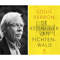 'De keisnijder van Fichtenwald' van Louis Ferron voor het eerst in Duitse vertaling