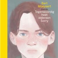 Bart Moeyaerts 'Tegenwoordig heet iedereen Sorry' wordt verfilmd